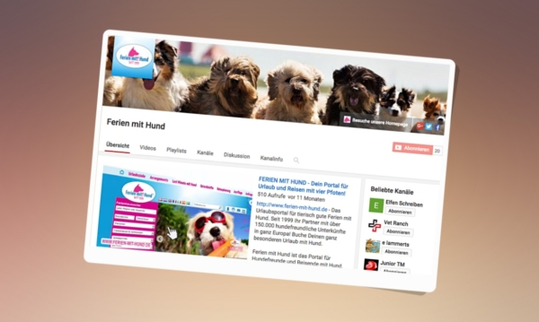 Ferien mit Hund Tourismus Youtube Video Marketing